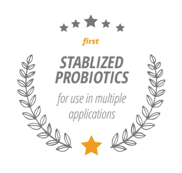 First Stablized Probiotics for use in multiple applications